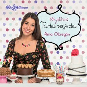 Objetivo: Tarta perfecta, nuevo libro de Alma Obregón