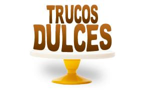 Trucos Dulces