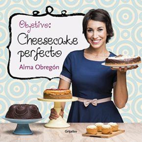 Nuevo libro de Alma Obregón Operación: Cheesecake perfecto